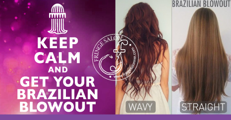 KEEP CALM Brazilian Blowout at Fringe Salon Coon Rapids MN