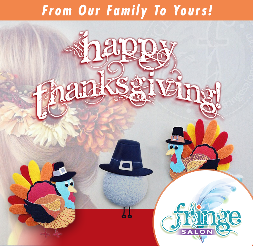 Happy Thanksgiving from Fringe Salon Coon Rapids