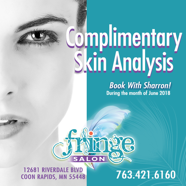 Complimentary Skin Analysis! June special with Sharron at Fringe Salon CR