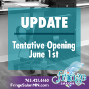 Fringe Salon Opening Update